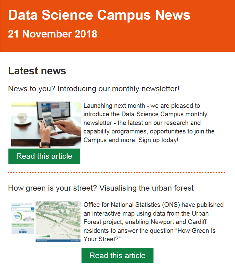 A screenshot of the Data Science Campus newsletter published in November 2018, highlighing the launch of the newsletter and a new data visualisation article using urban forest project data.